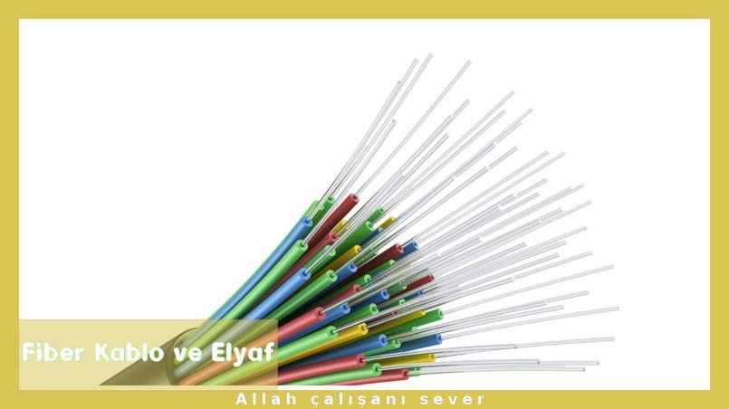 Elyaf ve Fiber kablo sektörü